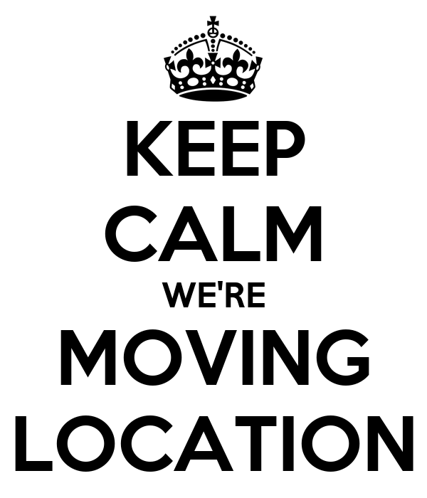 keep-calm-we-re-moving-location